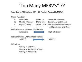 """Too Many MERV's"" ??"