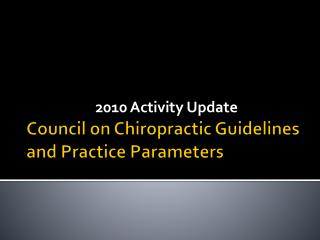 Council on Chiropractic Guidelines and Practice Parameters