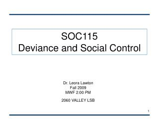 SOC115  Deviance and Social Control