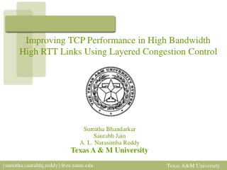Improving TCP Performance in High Bandwidth  High RTT Links Using Layered Congestion Control