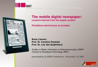 Bram Lievens Prof. Dr. Caroline Pauwels Prof. Dr. Leo Van Audenhove Studies in Media, Information & Telecommunicatio