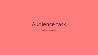 Audience task