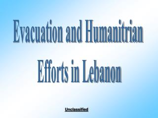 Evacuation and Humanitrian  Efforts in Lebanon