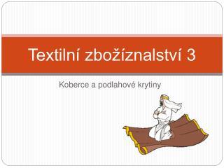 Textilní zbožíznalství 3