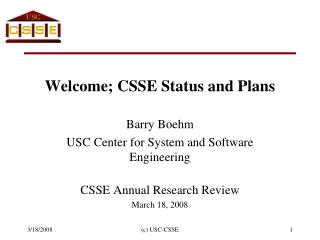 Welcome; CSSE Status and Plans