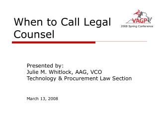 When to Call Legal Counsel
