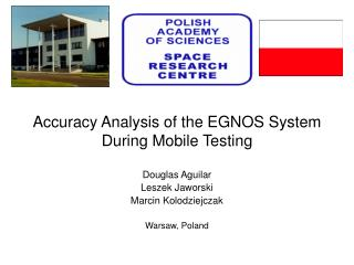 Accuracy Analysis of the EGNOS System  During Mobile Testing
