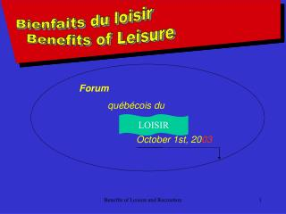 Benefits O leisure