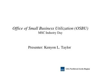 Office of Small Business Utilization OSBU MSC Industry Day