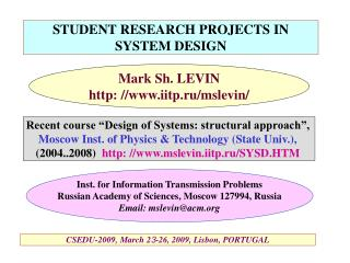 STUDENT RESEARCH PROJECTS IN SYSTEM DESIGN