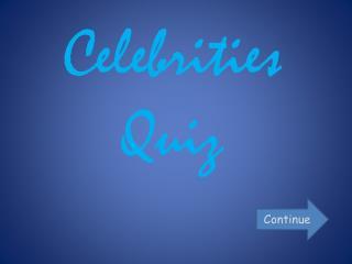 Celebrities Quiz