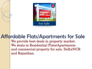 Affordable Flats/Apartments for Sale