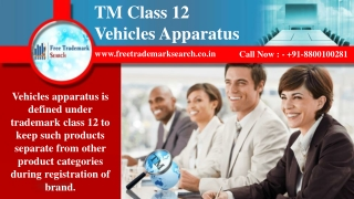 Trademark Class 12 | Vehicles Apparatus