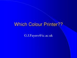 Which Colour Printer??