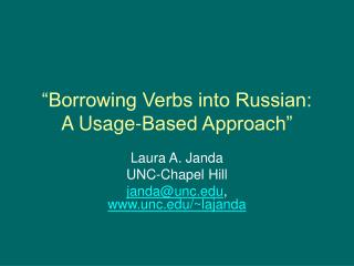 """""""Borrowing Verbs into Russian:  A Usage-Based Approach"""""""