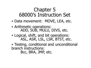 Chapter 5  68000's Instruction Set