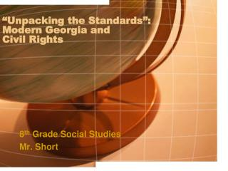 """Unpacking the Standards"": Modern Georgia and  Civil Rights"
