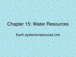 Chapter 15: Water Resources