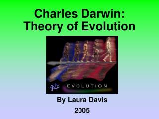Charles Darwin: Theory of Evolution