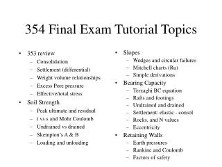 354 Final Exam Tutorial Topics