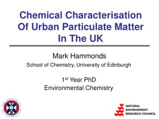 Chemical Characterisation Of Urban Particulate Matter In The UK