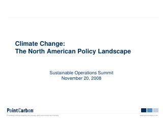 Climate Change: The North American Policy Landscape