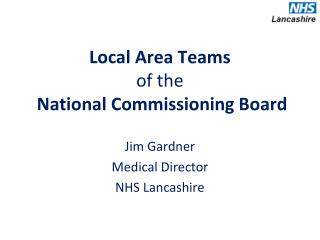Local Area Teams  of the National Commissioning Board