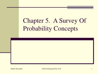 Chapter 5.  A Survey Of Probability Concepts