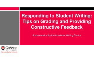 Responding to Student Writing: Tips on Grading and Providing Constructive Feedback