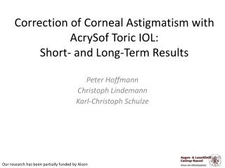 Correction of Corneal Astigmatism with AcrySof Toric IOL: Short- and Long-Term Results