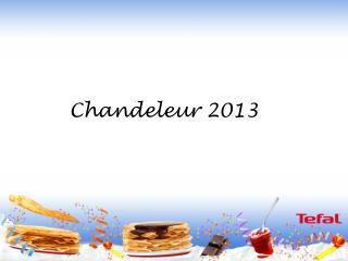 Chandeleur 2013