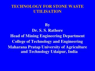 TECHNOLOGY FOR STONE WASTE UTILISATION