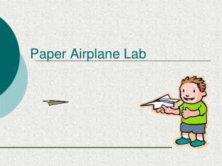 Paper Airplane Lab