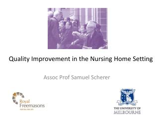 Quality Improvement in the Nursing Home Setting