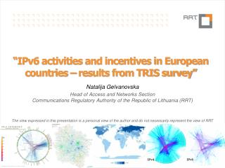 """IPv6 activities and incentives in European countries – results from TRIS survey"""