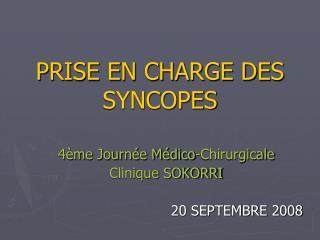 PRISE EN CHARGE DES SYNCOPES