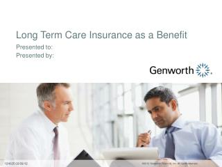 Long Term Care Insurance as a Benefit