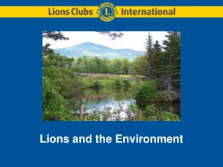 Lions and the Environment