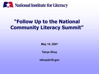 """Follow Up to the National Community Literacy Summit"""