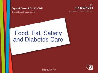 Food, Fat, Satiety and Diabetes Care