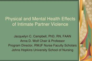 Physical and Mental Health Effects of Intimate Partner Violence