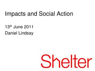 Impacts and Social Action