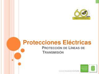 Protección de Líneas de Transmisión