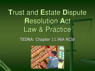 T rust and  E state  D ispute  R esolution  A ct Law & Practice
