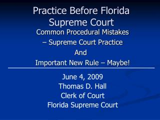 Practice Before Florida Supreme Court