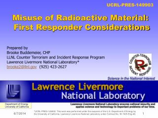 Misuse of Radioactive Material:  First Responder Considerations