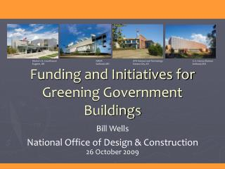 Funding and Initiatives for Greening Government Buildings