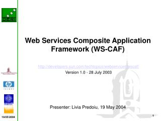 Web Services Composite Application Framework WS-CAF