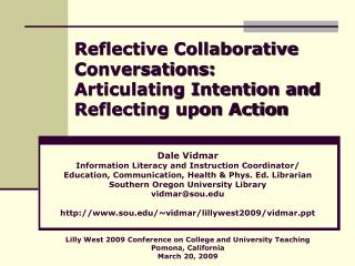 Reflective Collaborative Conversations: Articulating Intention and Reflecting upon Action