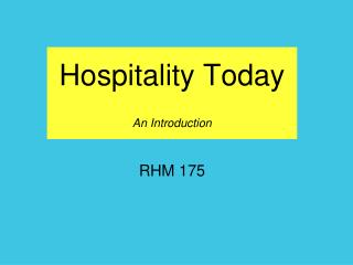 Hospitality Today An Introduction